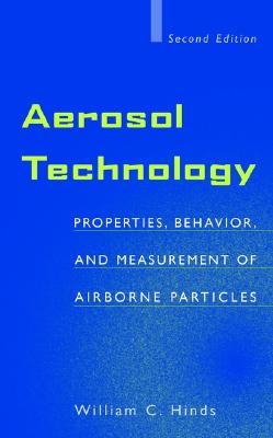 Aerosol Technology By Hinds, William C.